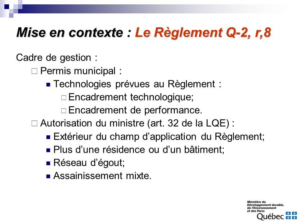 Cadre de gestion : Permis municipal : Technologies prévues au Règlement : Encadrement technologique; Encadrement de performance. Autorisation du minis