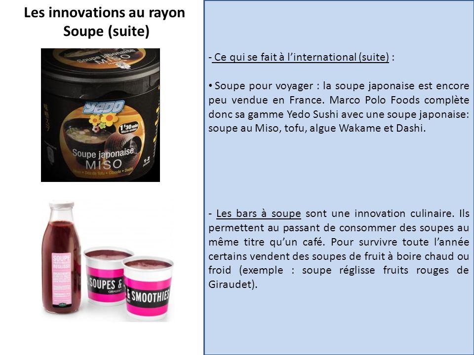 Les innovations au rayon Soupe (suite) - Ce qui se fait à linternational (suite) : Soupe pour voyager : la soupe japonaise est encore peu vendue en Fr