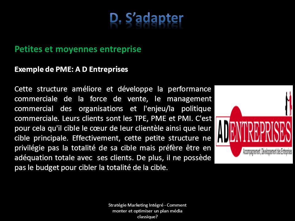 Stratégie Marketing Intégré - Comment monter et optimiser un plan média classique? Petites et moyennes entreprise Exemple de PME: A D Entreprises Cett