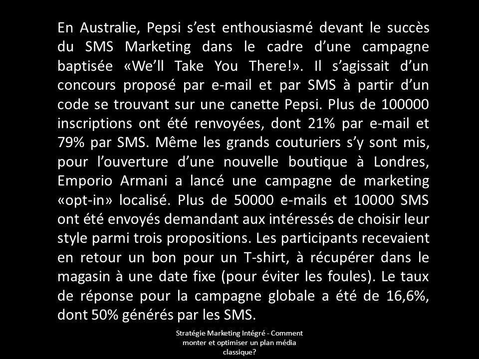 Stratégie Marketing Intégré - Comment monter et optimiser un plan média classique? En Australie, Pepsi sest enthousiasmé devant le succès du SMS Marke