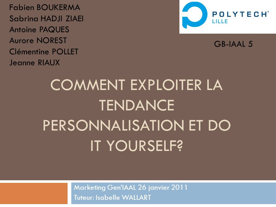 Personnalisation: Définition Historique Introduction