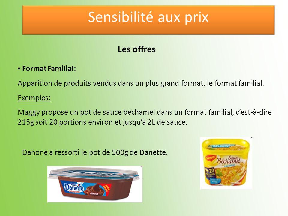 Format Familial: Apparition de produits vendus dans un plus grand format, le format familial. Exemples: Maggy propose un pot de sauce béchamel dans un