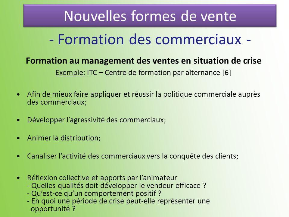 Nouvelles formes de vente - Formation des commerciaux - Formation au management des ventes en situation de crise Exemple: ITC – Centre de formation pa