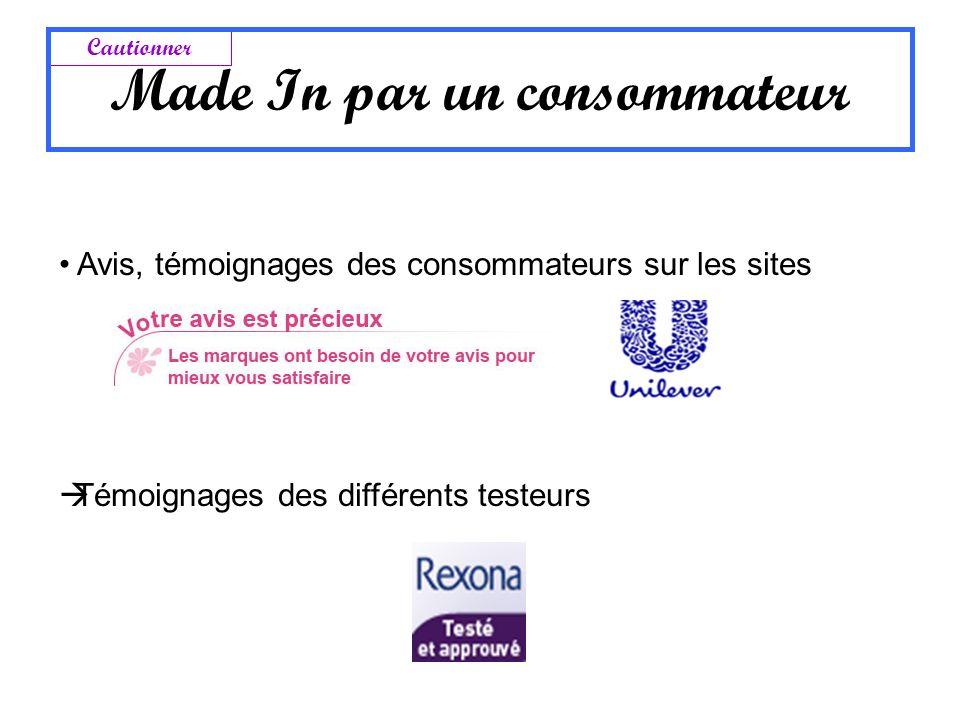 Avis, témoignages des consommateurs sur les sites Témoignages des différents testeurs Cautionner Made In par un consommateur