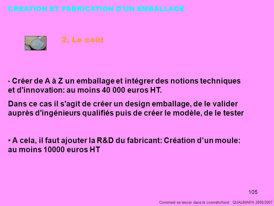 105 Comment se lancer dans le cosmétofood QUALIMAPA 2006/2007 2.