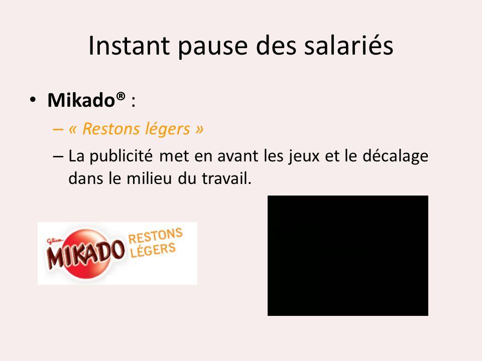 Instant pause des salariés Mikado® : – « Restons légers » – La publicité met en avant les jeux et le décalage dans le milieu du travail.