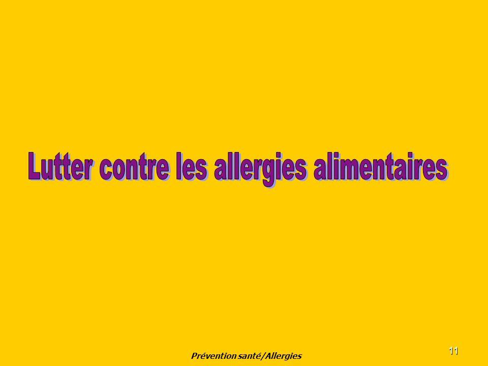 11 Prévention santé/Allergies