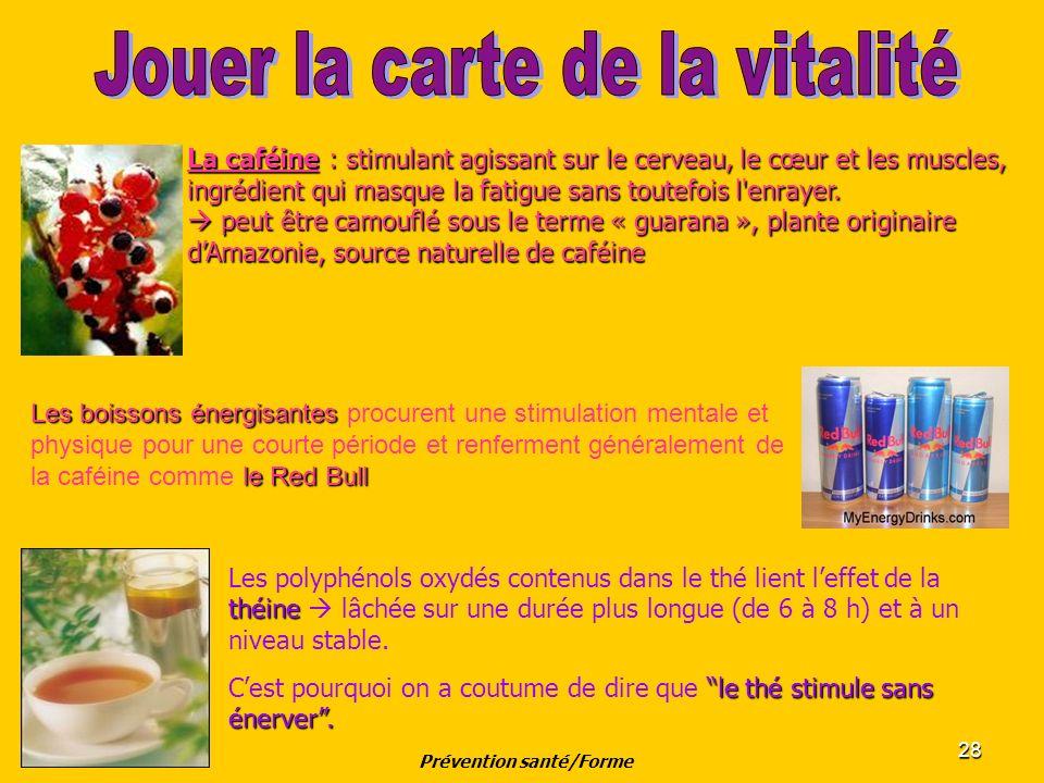 28 La caféine : stimulant agissant sur le cerveau, le cœur et les muscles, ingrédient qui masque la fatigue sans toutefois l'enrayer. peut être camouf