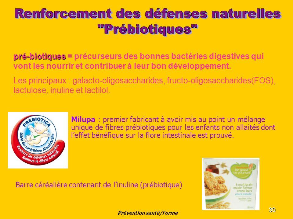 30 Milupa : premier fabricant à avoir mis au point un mélange unique de fibres prébiotiques pour les enfants non allaités dont leffet bénéfique sur la