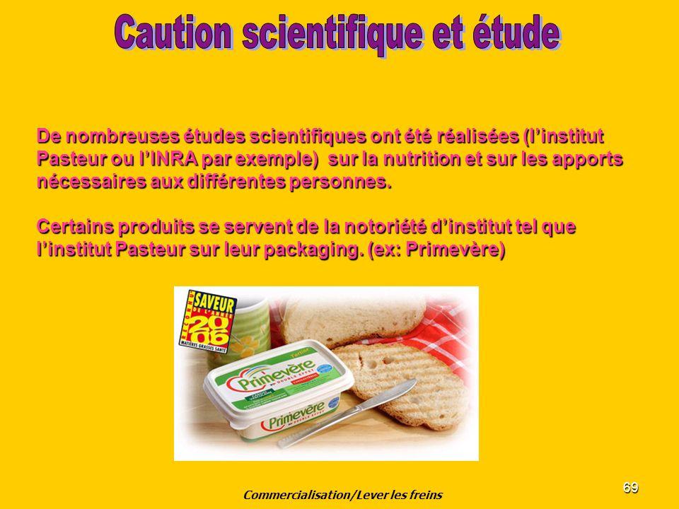 69 De nombreuses études scientifiques ont été réalisées (linstitut Pasteur ou lINRA par exemple) sur la nutrition et sur les apports nécessaires aux d
