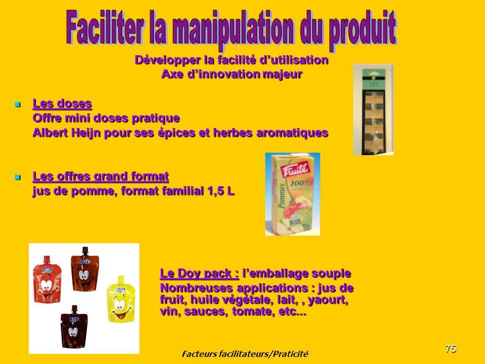 75 Développer la facilité dutilisation Axe dinnovation majeur Les doses Les doses Offre mini doses pratique Albert Heijn pour ses épices et herbes aro