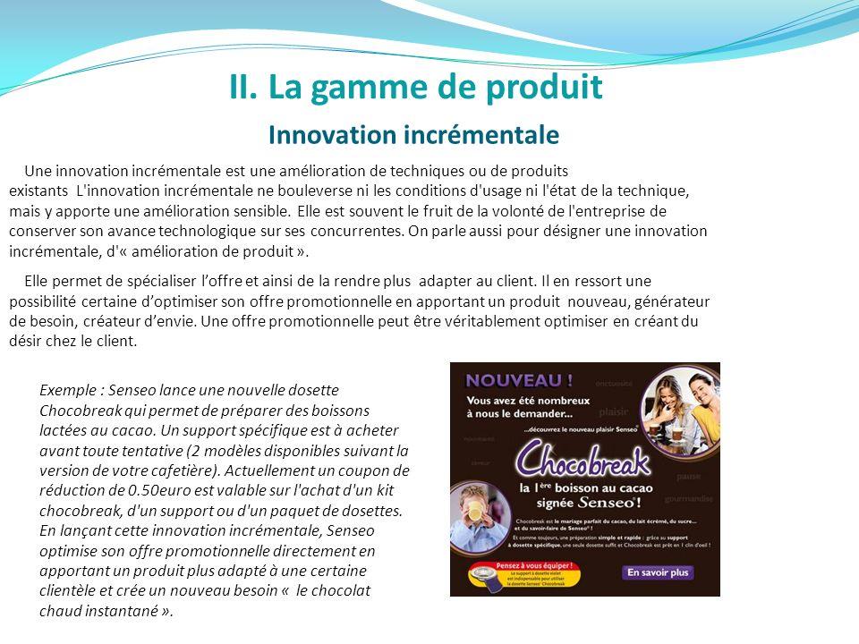 Innovation incrémentale Une innovation incrémentale est une amélioration de techniques ou de produits existants L'innovation incrémentale ne boulevers