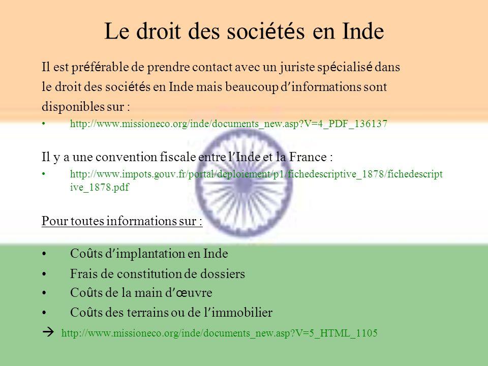Le droit des soci é t é s en Inde Il est pr é f é rable de prendre contact avec un juriste sp é cialis é dans le droit des soci é t é s en Inde mais b