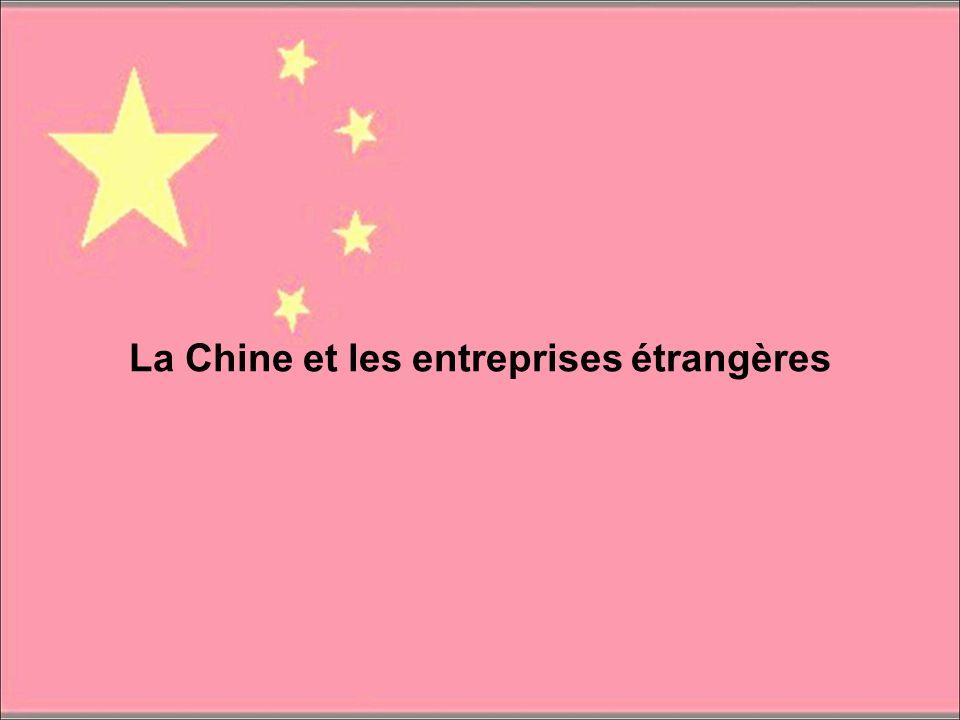 La Chine et les entreprises étrangères