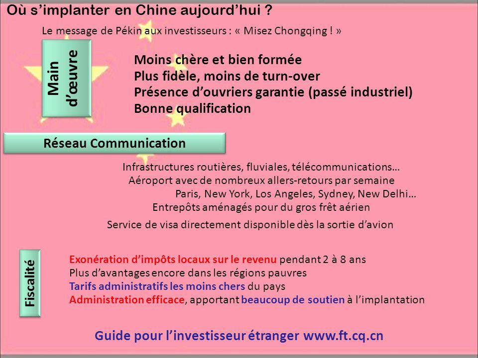 Où simplanter en Chine aujourdhui ? Le message de Pékin aux investisseurs : « Misez Chongqing ! » Infrastructures routières, fluviales, télécommunicat