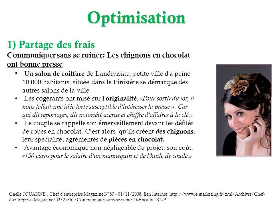 Optimisation Gaelle JOUANNE, Chef d'entreprise Magazine N°33 - 01/11/2008, lien internet: http://www.e-marketing.fr/xml/Archives/Chef- d-entreprise-Ma