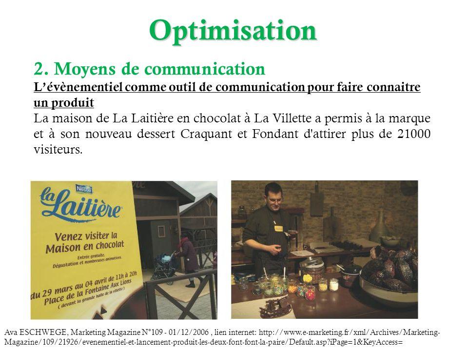 2. Moyens de communication Lévènementiel comme outil de communication pour faire connaitre un produit La maison de La Laitière en chocolat à La Villet
