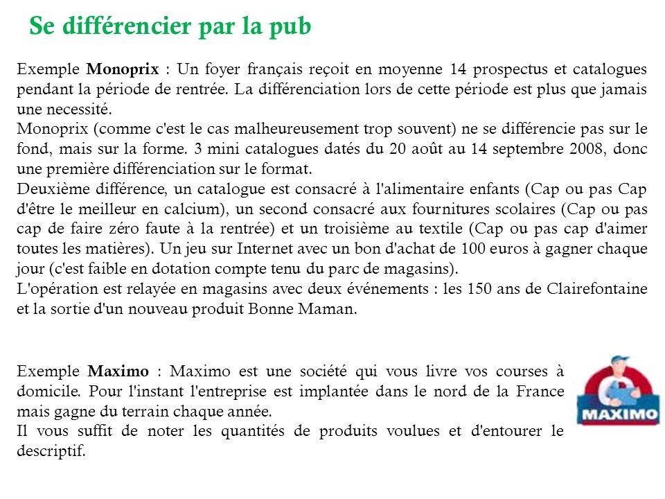 Exemple Monoprix : Un foyer français reçoit en moyenne 14 prospectus et catalogues pendant la période de rentrée. La différenciation lors de cette pér
