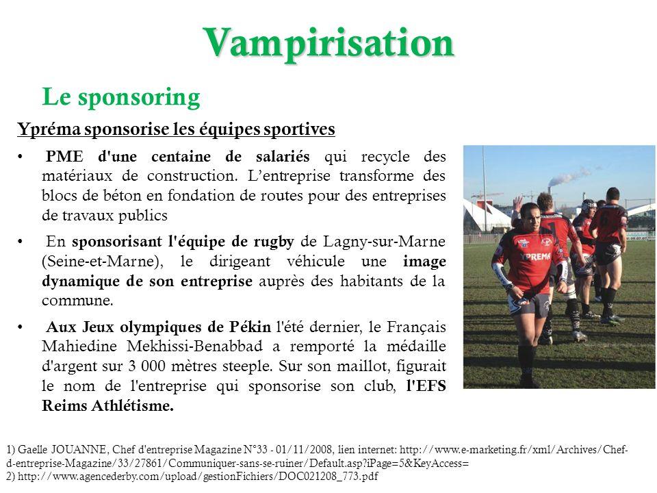 Le sponsoring Ypréma sponsorise les équipes sportives PME d une centaine de salariés qui recycle des matériaux de construction.