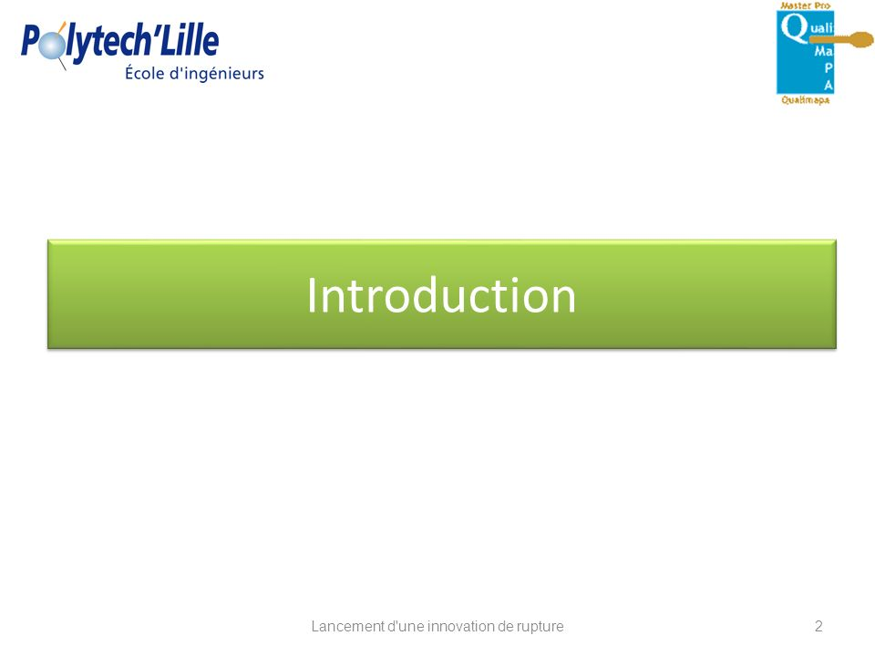 Introduction Lancement d'une innovation de rupture2