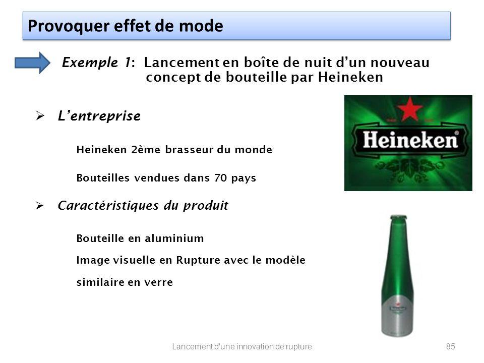 Exemple 1: Lancement en boîte de nuit dun nouveau concept de bouteille par Heineken Lentreprise Heineken 2ème brasseur du monde Bouteilles vendues dan