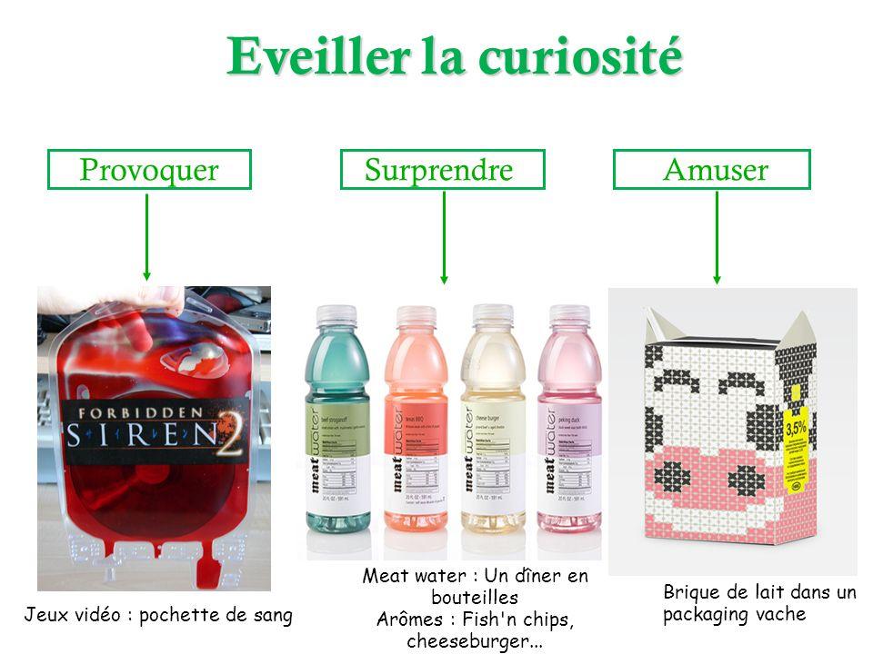 Provoquer Surprendre Amuser Jeux vidéo : pochette de sang Meat water : Un dîner en bouteilles Arômes : Fish'n chips, cheeseburger... Brique de lait da