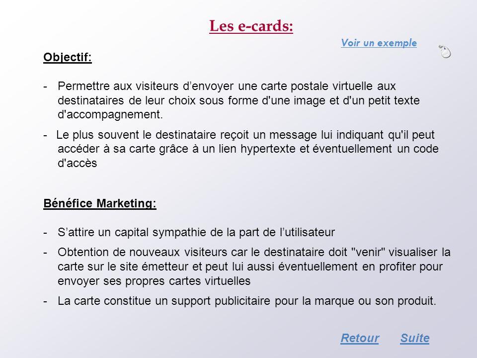 Les e-cards: Objectif: - Permettre aux visiteurs denvoyer une carte postale virtuelle aux destinataires de leur choix sous forme d'une image et d'un p