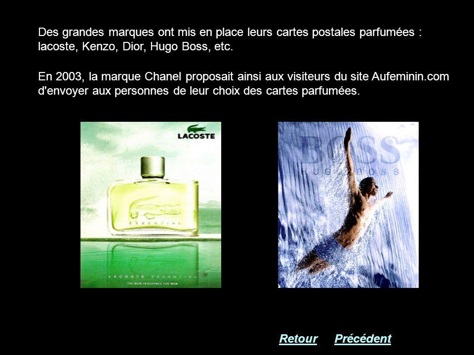 Des grandes marques ont mis en place leurs cartes postales parfumées : lacoste, Kenzo, Dior, Hugo Boss, etc. En 2003, la marque Chanel proposait ainsi