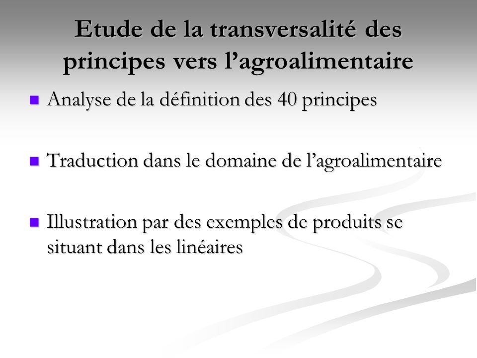 Etude de la transversalité des principes vers lagroalimentaire Analyse de la définition des 40 principes Analyse de la définition des 40 principes Tra