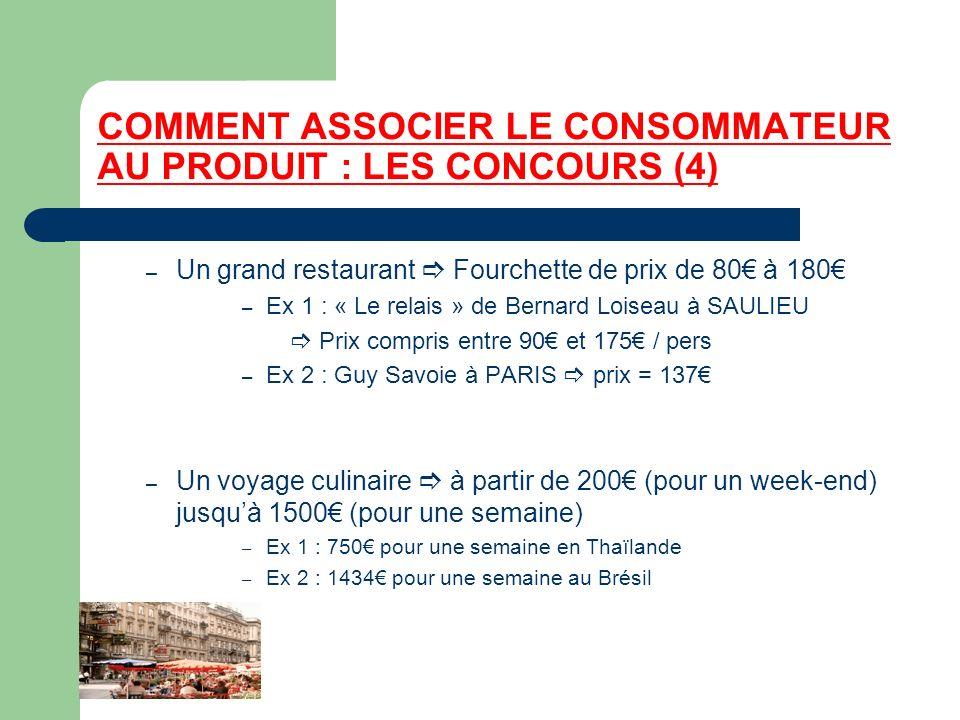 COMMENT ASSOCIER LE CONSOMMATEUR AU PRODUIT : LES CONCOURS (4) – Un grand restaurant Fourchette de prix de 80 à 180 – Ex 1 : « Le relais » de Bernard