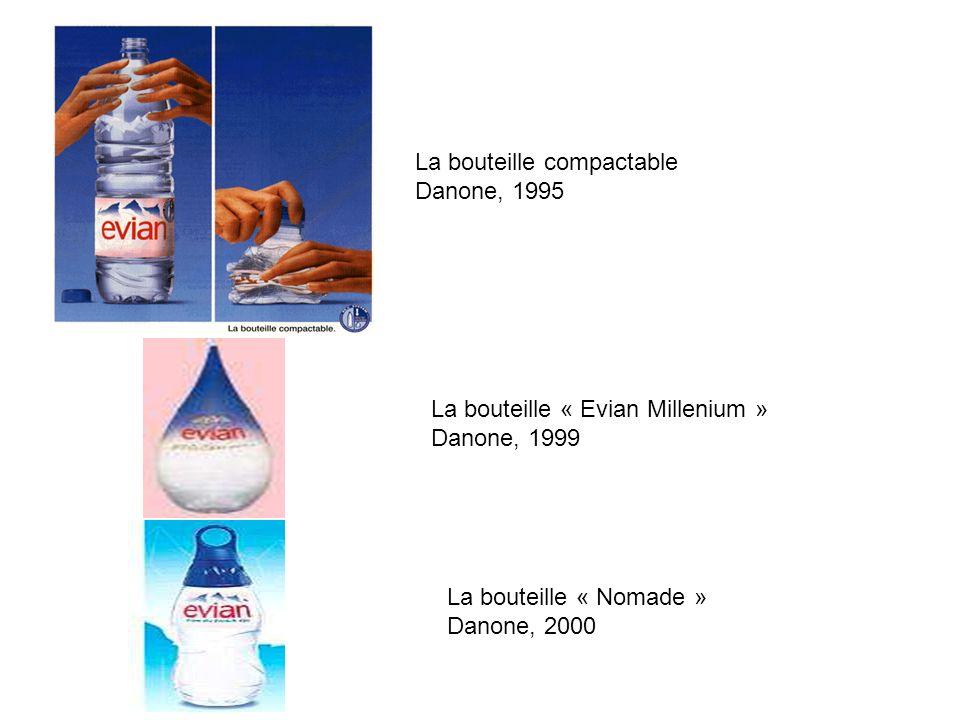 La bouteille compactable Danone, 1995 La bouteille « Evian Millenium » Danone, 1999 La bouteille « Nomade » Danone, 2000