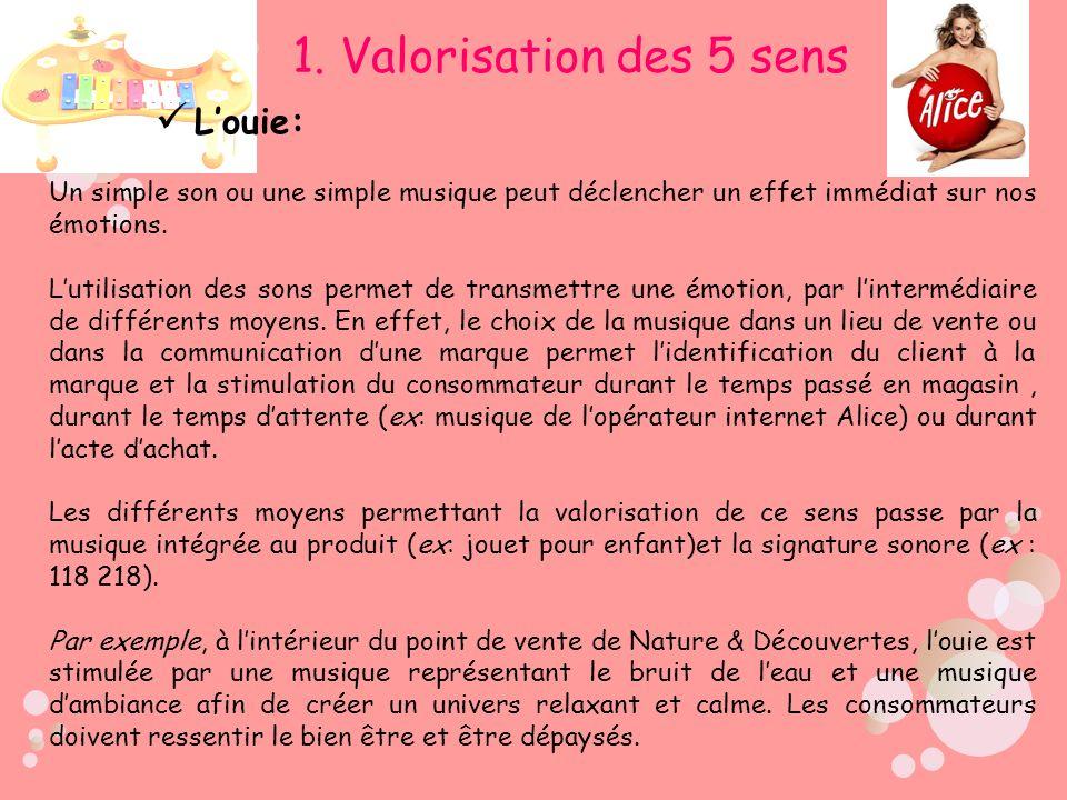 Louie: Un simple son ou une simple musique peut déclencher un effet immédiat sur nos émotions. Lutilisation des sons permet de transmettre une émotion