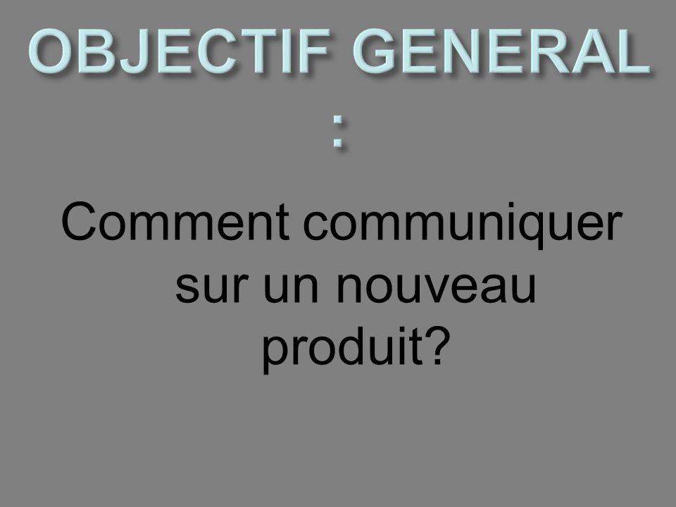 Comment communiquer sur un nouveau produit?
