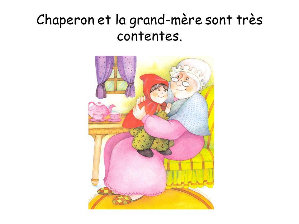 Chaperon et la grand-mère sont très contentes.