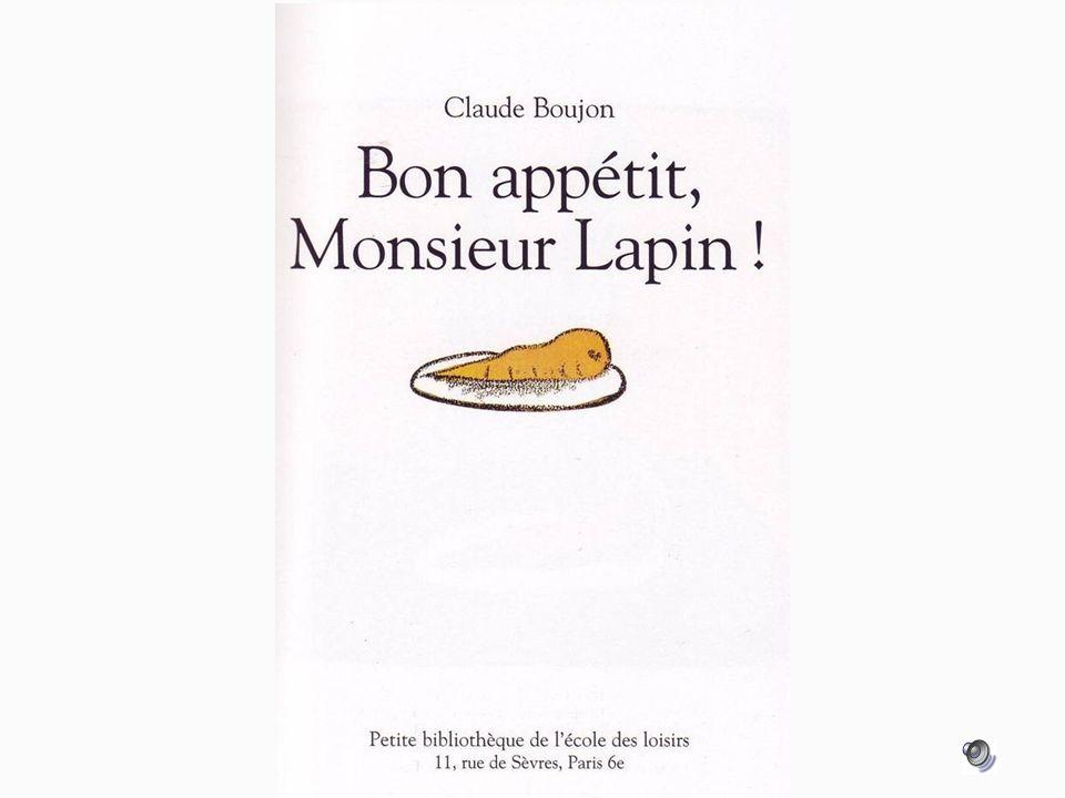 Monsieur Lapin naime plus les carottes.