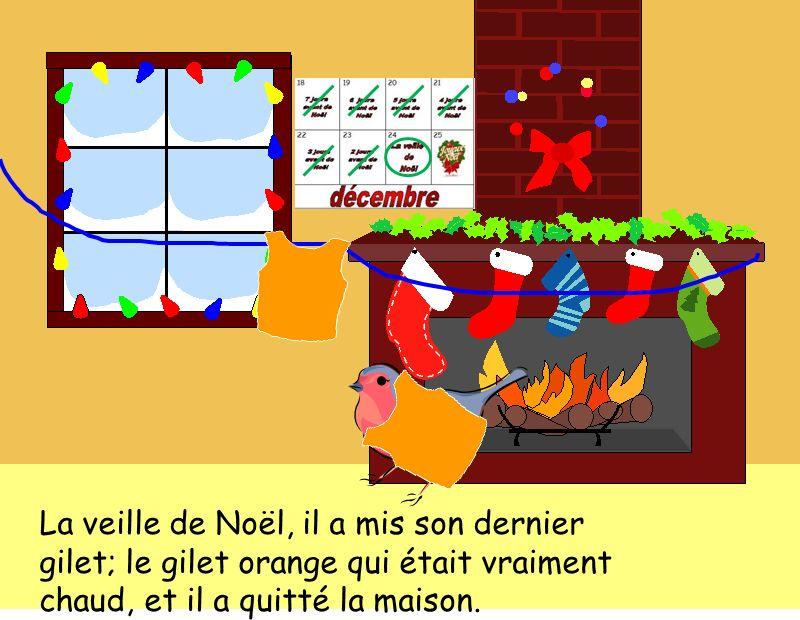 La veille de Noël, il a mis son dernier gilet; le gilet orange qui était vraiment chaud, et il a quitté la maison.