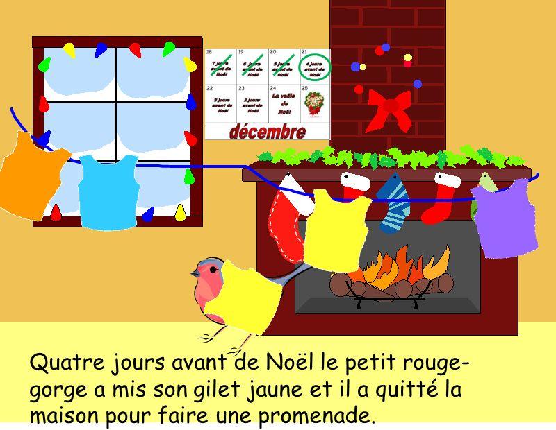 Quatre jours avant de Noël le petit rouge- gorge a mis son gilet jaune et il a quitté la maison pour faire une promenade.