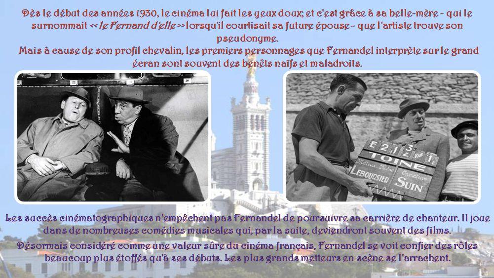 Fernandel, de son vrai nom Fernand Joseph Désiré Contandin, est né à Marseille le 8 mai 1903, d'un père comptable et chanteur le dimanche au café- con
