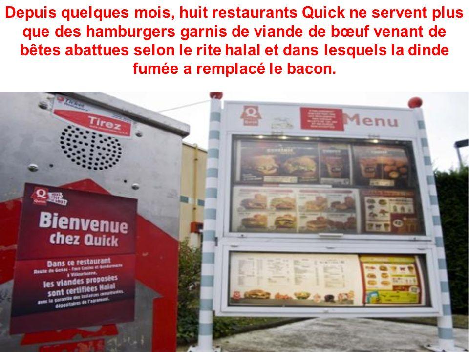 Depuis quelques mois, huit restaurants Quick ne servent plus que des hamburgers garnis de viande de bœuf venant de bêtes abattues selon le rite halal et dans lesquels la dinde fumée a remplacé le bacon.