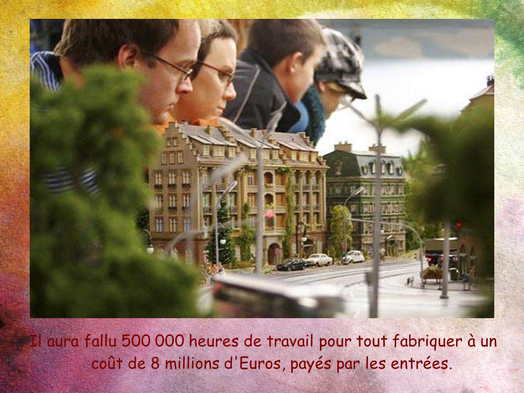 Il aura fallu 500 000 heures de travail pour tout fabriquer à un coût de 8 millions d'Euros, payés par les entrées.