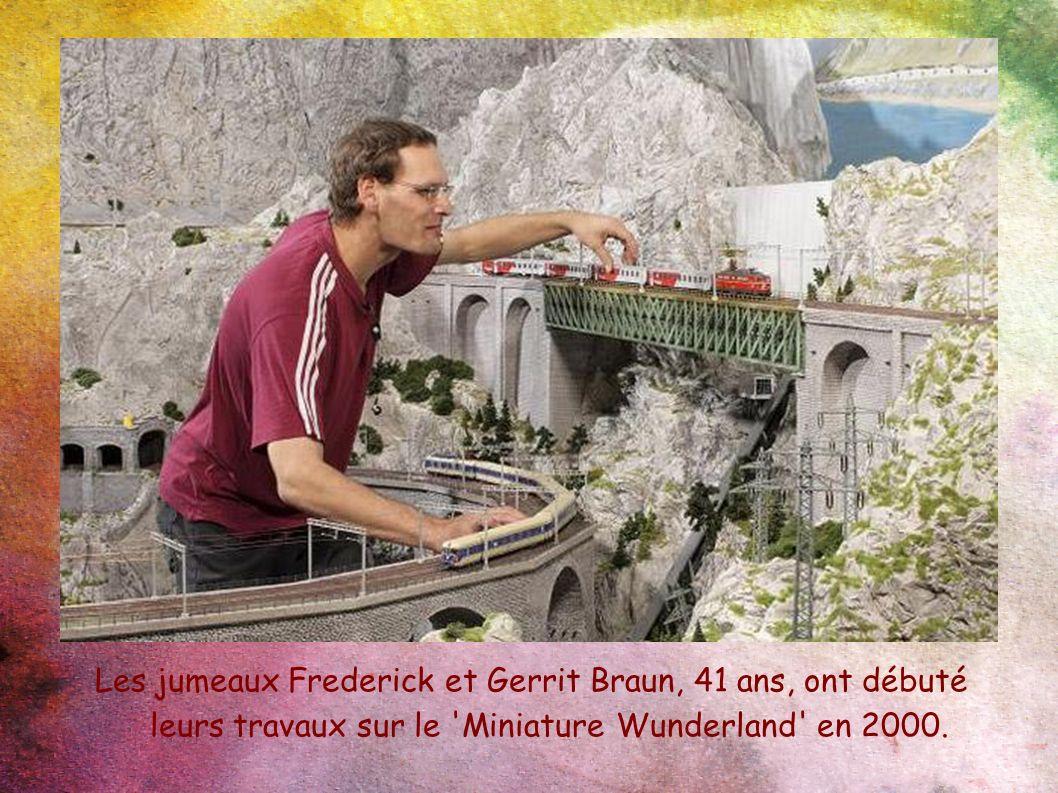 Les jumeaux Frederick et Gerrit Braun, 41 ans, ont débuté leurs travaux sur le 'Miniature Wunderland' en 2000.