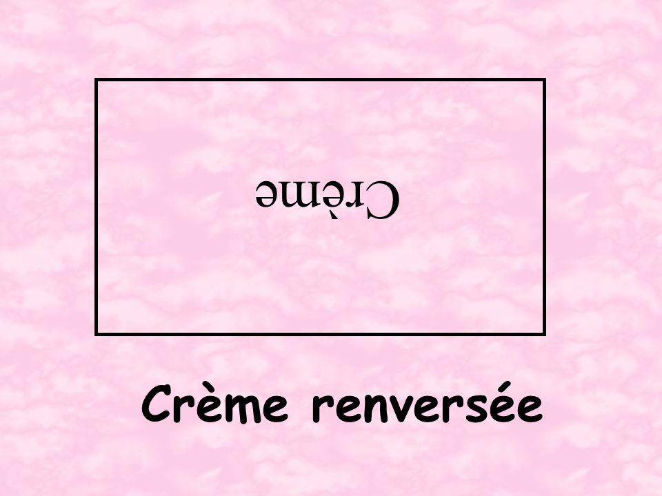 Crème renversée Crème