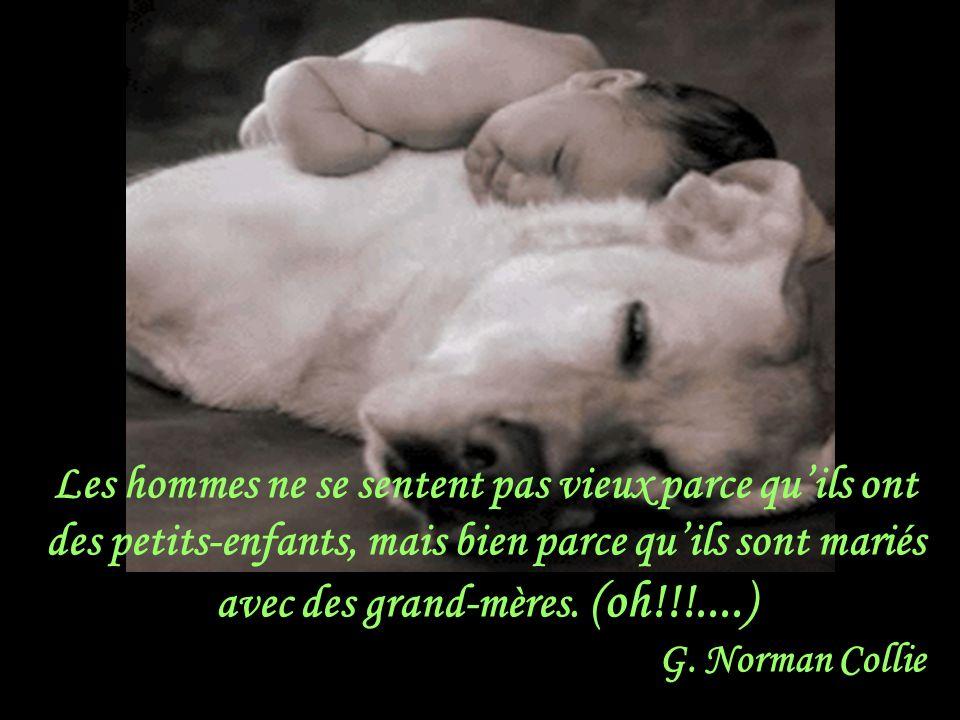 Tu ne devrais jamais avoir des enfants, seulement des petits-enfants. Gore Vidal