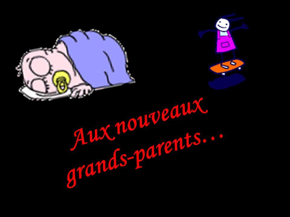 Mais tant que les enfants ne sont pas grands-parents, ils ne comprennent pas….. alors faites suivre à tous ces jeunistes… merci