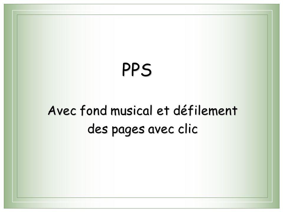 PPS Avec fond musical et défilement des pages avec clic