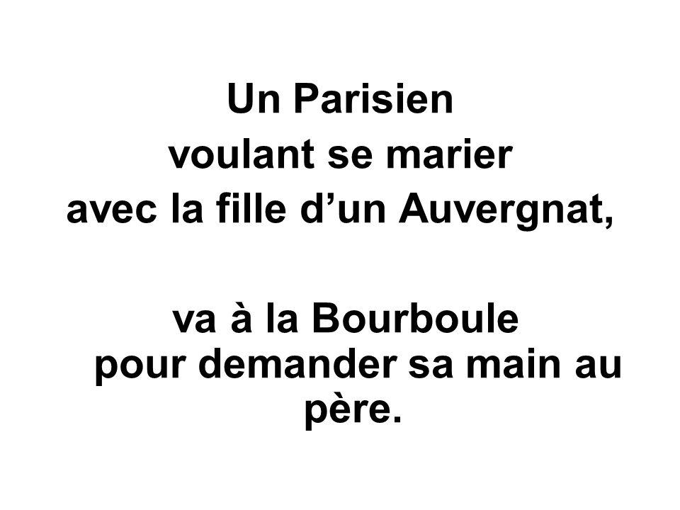 Le Parisien, et lAuvergnat…