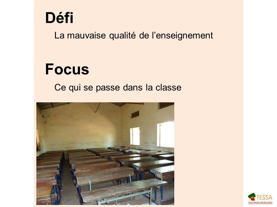 Défi Focus La mauvaise qualité de lenseignement Ce qui se passe dans la classe