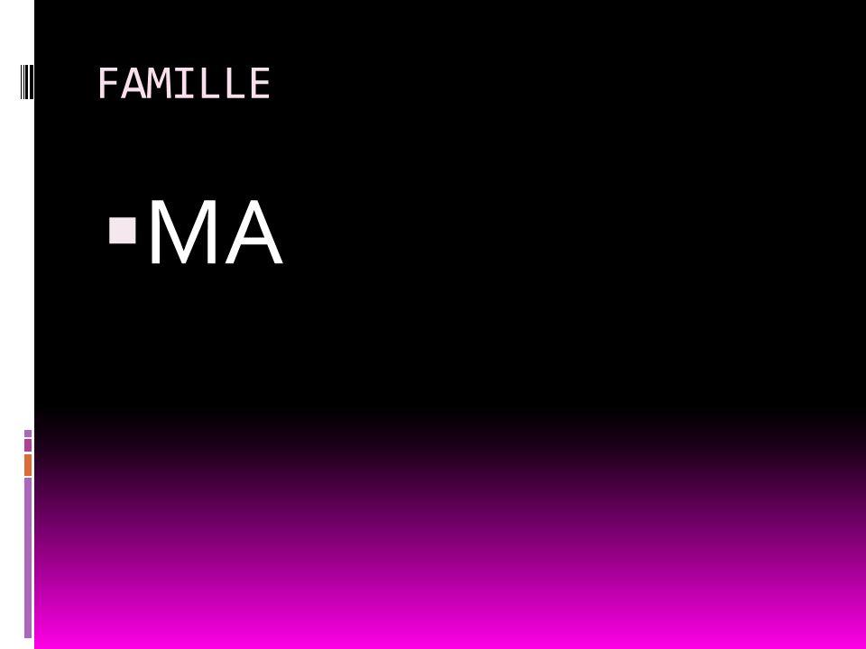 FAMILLE MA