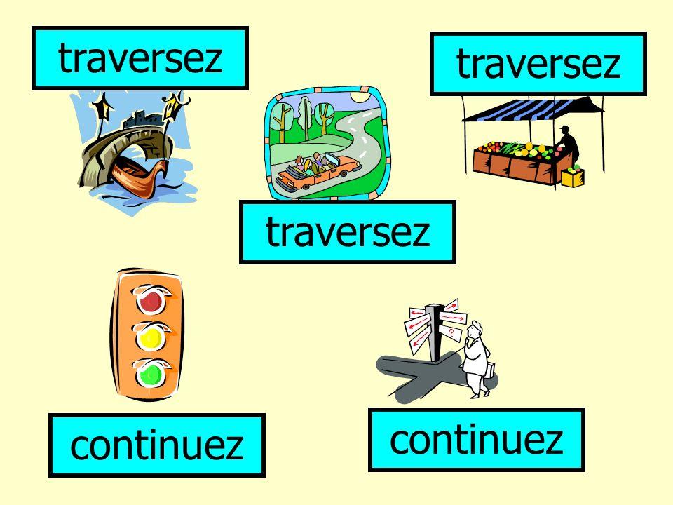 Complètez les directions 1.*ll*z t**t dr**t 2. Tr*v*rs*z l* p*nt 3.