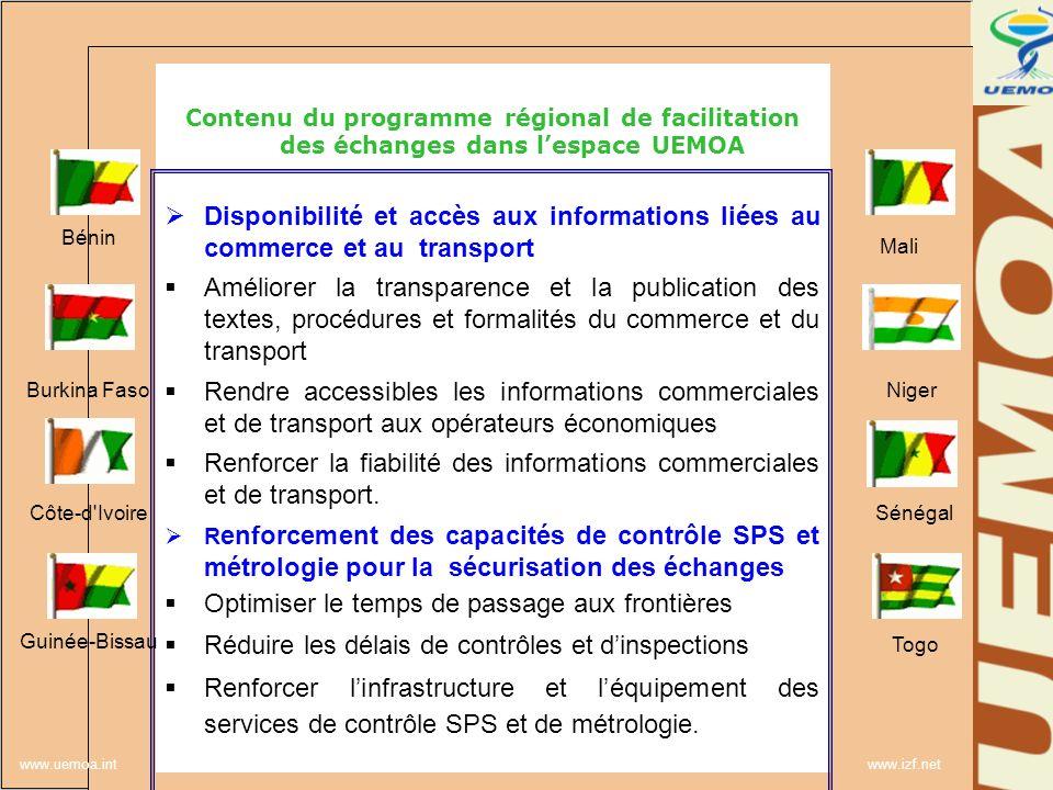 www.uemoa.int www.izf.net Contenu du programme régional de facilitation des échanges dans lespace UEMOA Disponibilité et accès aux informations liées